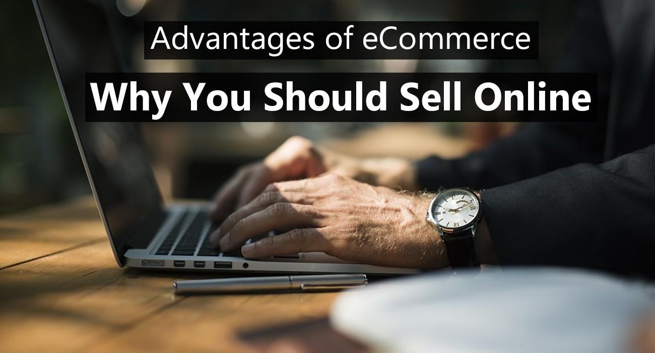 advantage of ecommerce
