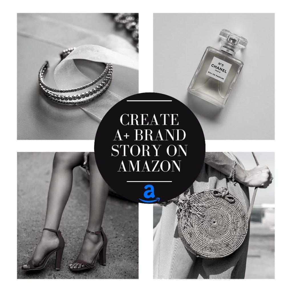 Create A+ Brand Story on Amazon
